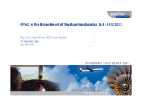 03. RPAS in the Amendment of the Austrian Aviation Act – LFG 2013 – Mag. Hans-Jürgen Altmann & DI Gerhard Lippitsch – Austro Control